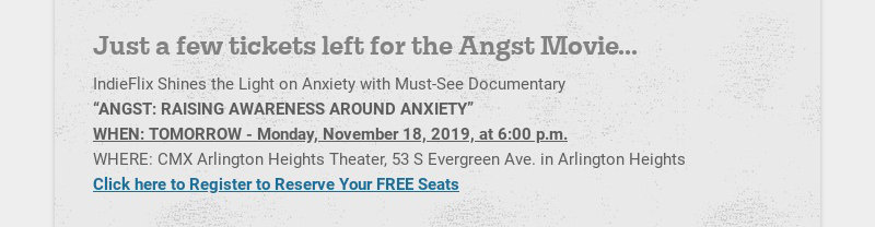 Just a few tickets left for the Angst Movie... IndieFlix Shines the Light on Anxiety with Must-...