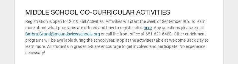MIDDLE SCHOOL CO-CURRICULAR ACTIVITIES Registration is open for 2019 Fall Activities. Activities...