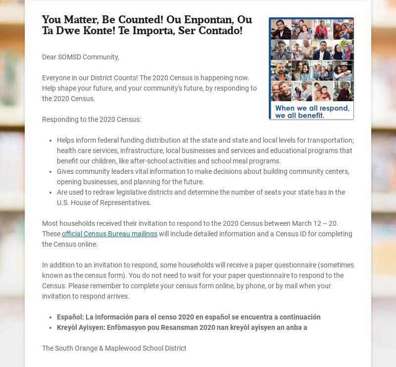 You Matter, Be Counted! Ou Enpontan, Ou Ta Dwe Konte! Te Importa, Ser Contado! Dear SOMSD...