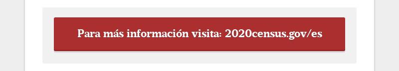 Para más información visita: 2020census.gov/es