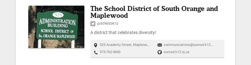 The School District of South Orange and Maplewood @SOMSDK12 A district that celebrates diversity!...