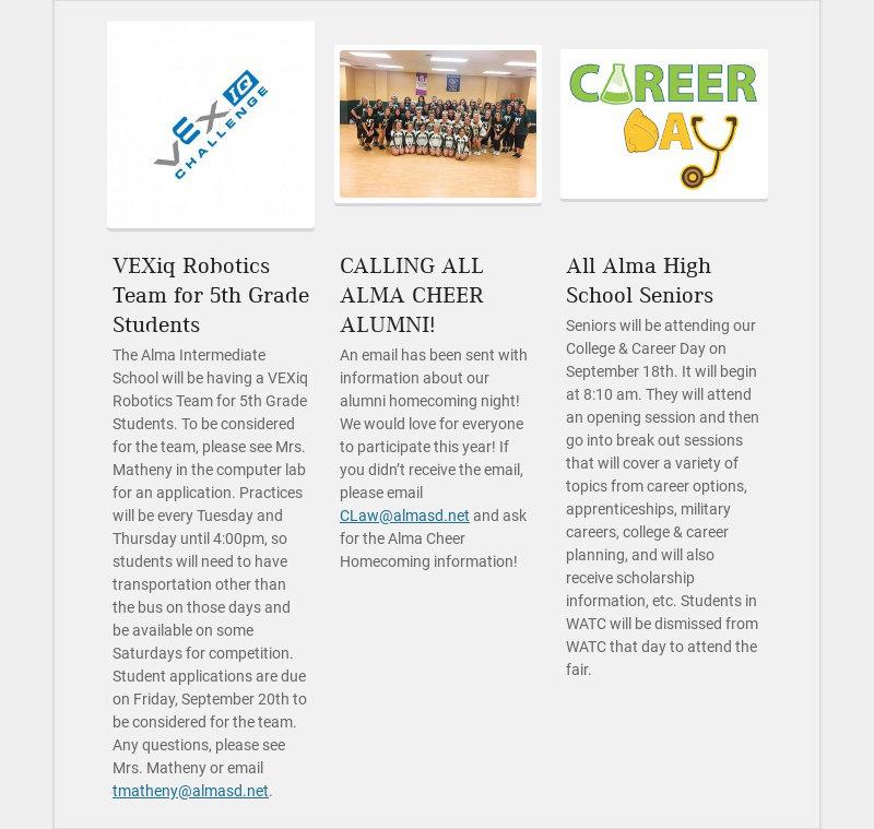 VEXiq Robotics Team for 5th Grade Students The Alma Intermediate School will be having a VEXiq...