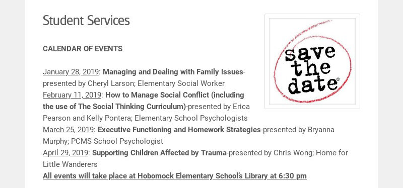 Student Services CALENDAR OF EVENTS January 28, 2019: Managing and Dealing with Family Issues-...