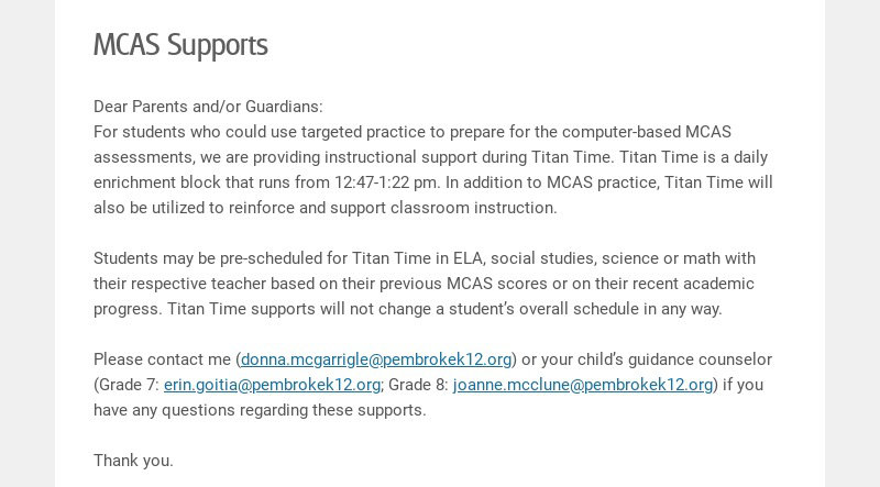 MCAS Supports Dear Parents and/or Guardians: For students who could use targeted practice to...