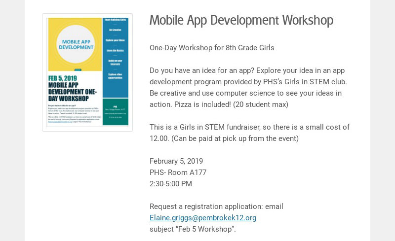 Mobile App Development Workshop One-Day Workshop for 8th Grade Girls Do you have an idea for an...