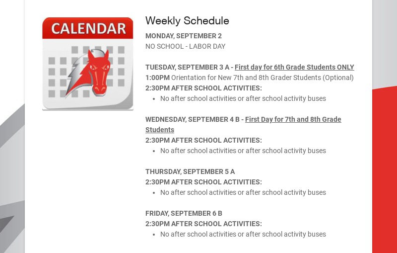 Weekly Schedule MONDAY, SEPTEMBER 2 NO SCHOOL - LABOR DAY TUESDAY, SEPTEMBER 3 A - First day for...