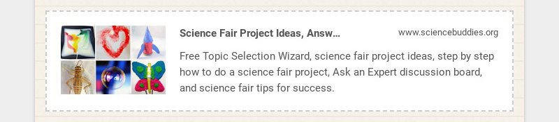 Science Fair Project Ideas, Answers, & Tools www.sciencebuddies.org Free Topic Selection Wizard,...