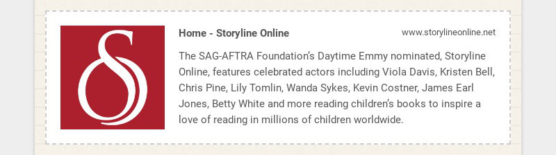 Home - Storyline Online www.storylineonline.net The SAG-AFTRA Foundation's Daytime Emmy...