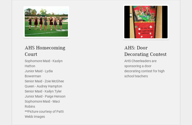 AHS Homecoming Court Sophomore Maid - Kaslyn Hatton Junior Maid - Lydia Bowerman Senior Maid -...