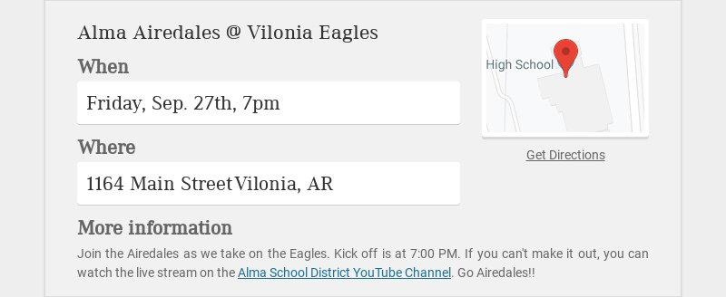 Alma Airedales @ Vilonia Eagles When Friday, Sep. 27th, 7pm Where 1164 Main Street Vilonia, AR...