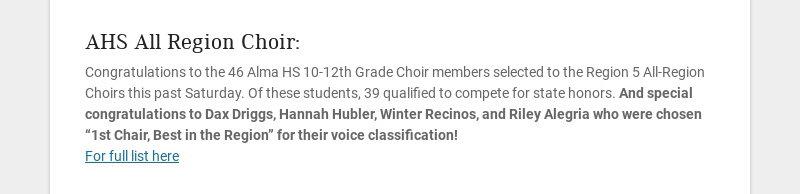 AHS All Region Choir: Congratulations to the 46 Alma HS 10-12th Grade Choir members selected to...