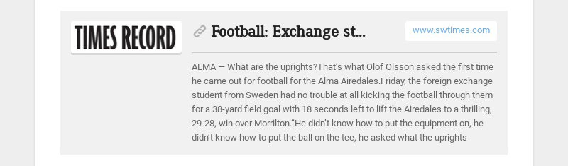 Football: Exchange student's game-winning kick 'awesome' experience www.swtimes.com ALMA— What...