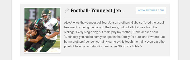 Football: Youngest Jensen follows in brothers' footsteps at Alma www.swtimes.com ALMA— As the...