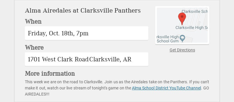 Alma Airedales at Clarksville Panthers When Friday, Oct. 18th, 7pm Where 1701 West Clark Road...