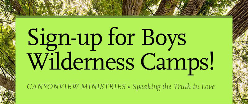Sign-up for Boys Wilderness Camps!