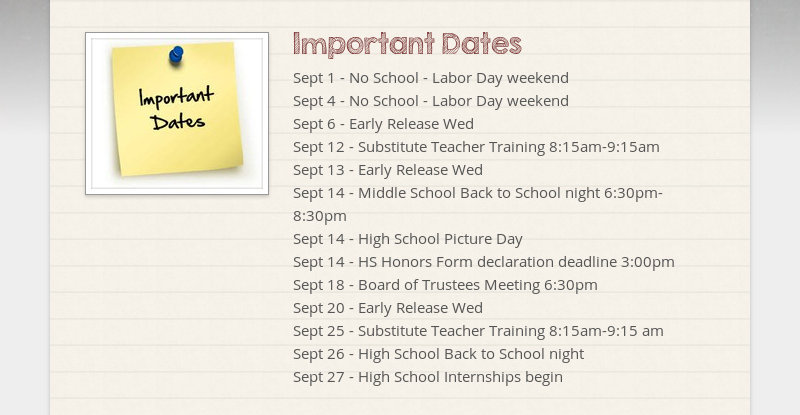 Important Dates Sept 1 - No School - Labor Day weekend Sept 4 - No School - Labor Day weekend Sept 6...