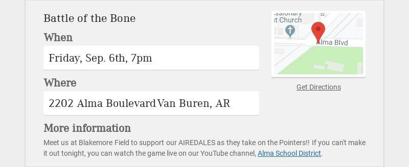Battle of the Bone When Friday, Sep. 6th, 7pm Where 2202 Alma Boulevard Van Buren, AR More...