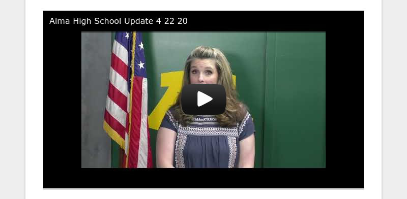 Alma High School Update 4 22 20