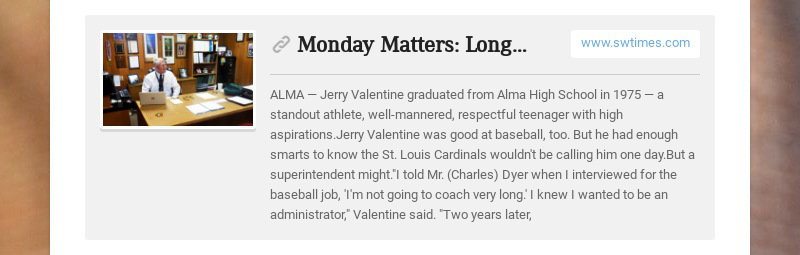 Monday Matters: Longtime Alma High School principal retiring after 38 years www.swtimes.com ALMA...