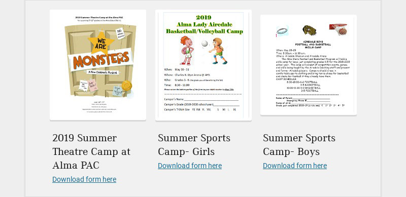 2019 Summer Theatre Camp at Alma PAC Download form here Summer Sports Camp- Girls Download form...