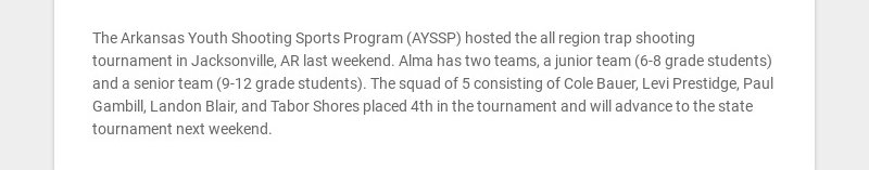 The Arkansas Youth Shooting Sports Program (AYSSP) hosted the all region trap shooting tournament...