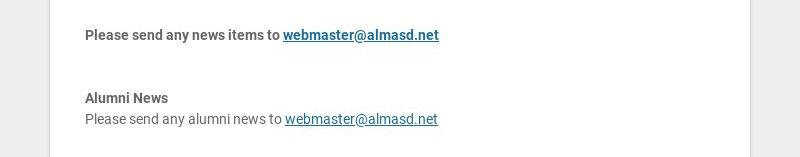 Please send any news items to webmaster@almasd.net Alumni News Please send any alumni news to...