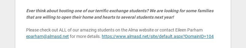 Ever think about hosting one of our terrific exchange students? We are looking for some families...