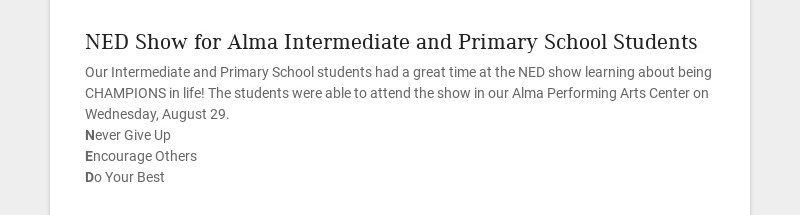 NED Show for Alma Intermediate and Primary School Students