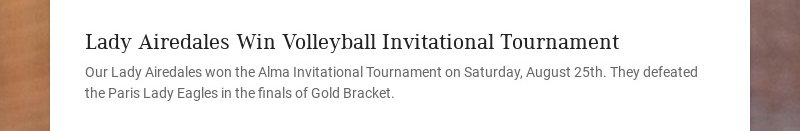Lady Airedales Win Volleyball Invitational Tournament