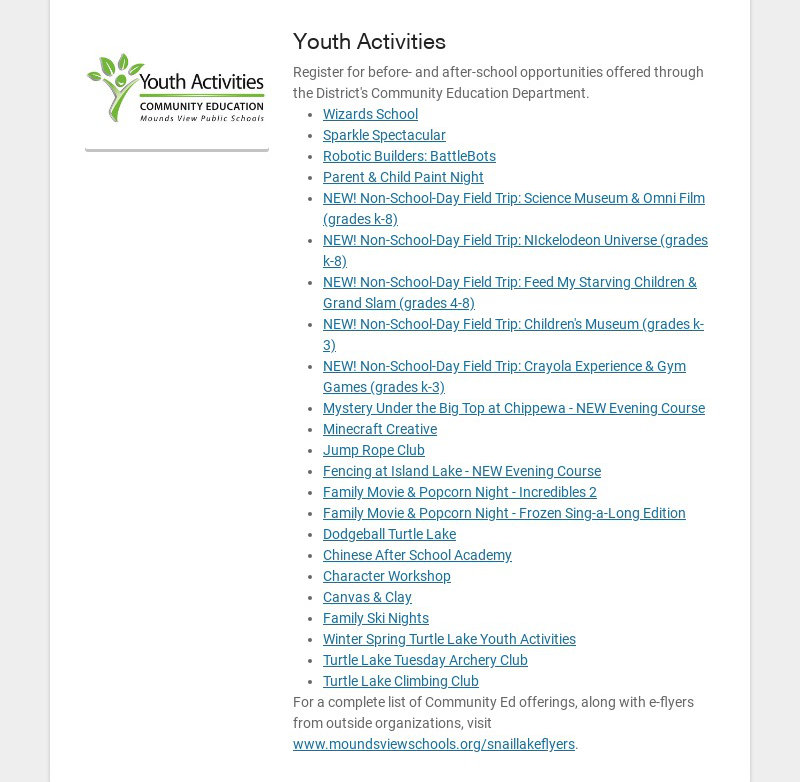 Youth Activities Register for before- and after-school opportunities offered through the...