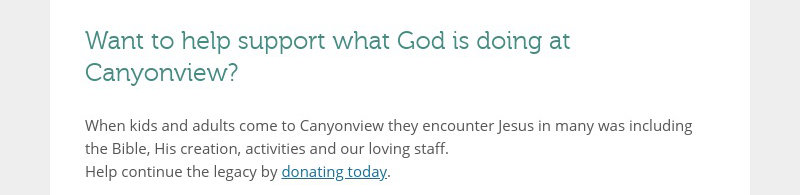 Want to help support what God is doing at Canyonview?