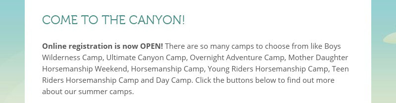 COME TO THE CANYON!