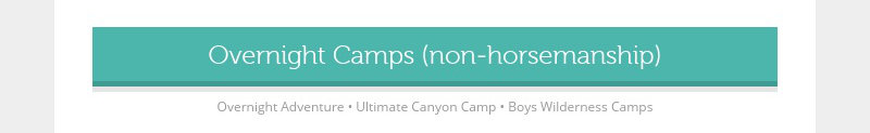 Overnight Camps (non-horsemanship)