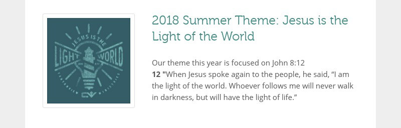 2018 Summer Theme: Jesus is the Light of the World