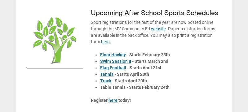 Upcoming After School Sports Schedules Sport registrations for the rest of the year are now...