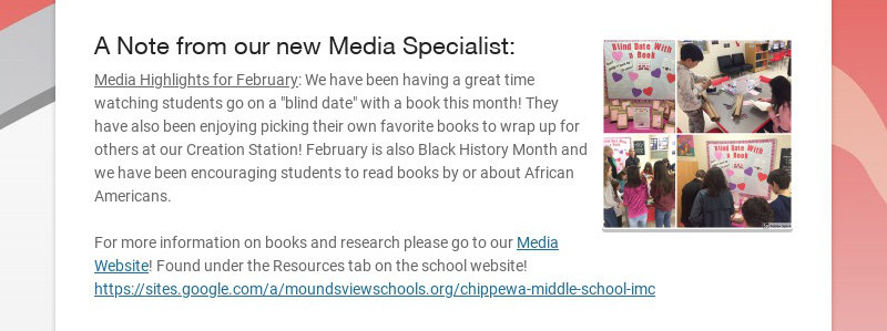 A Note from our new Media Specialist: Media Highlights for February: We have been having a great...